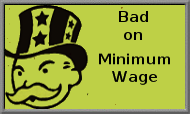 Bad on Minimum Wage